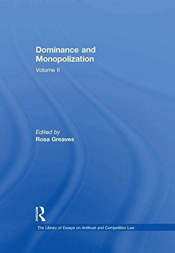 Dominance and Monopolization: Volume II (The Library of Essays on Antitrust and Competition Law Book 2) (English Edition)