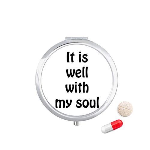 DIYthinker het is goed met mijn ziel christelijke citaten Travel Pocket Pill Case Medicine Drug Opbergdoos Dispenser Spiegel Gift