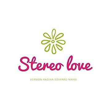 Stereo love (Inspired Andina) (btank remix) (btank remix)