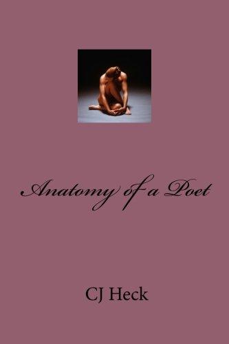 Book: Anatomy of a Poet by CJ Heck
