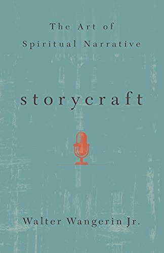 Storycraft: The Art of Spiritual Narrative (English Edition)