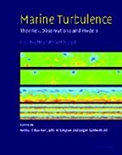 Marine Turbulence: Theories, Observations, and Models