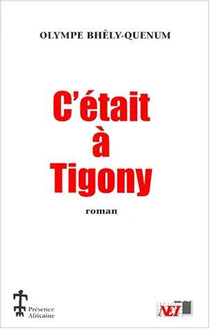 C'était à Tigony : roman