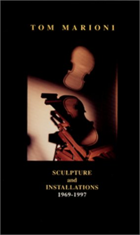Compare Textbook Prices for Sculpture and Installations 1969-1997  ISBN 9781891300097 by Tom Marioni,Tom Marioni