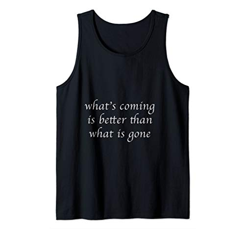 what's coming Tank Top