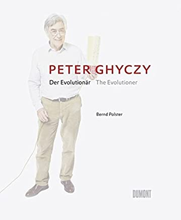 Peter Ghyczy - Der Evolutionär / The Evolutioner