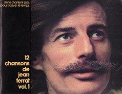 12 CHANSONS DE JEAN FERRAT VOL.1