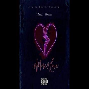 More 2 Love