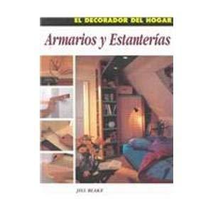 Armarios y estanterias/ Storage and Shelves