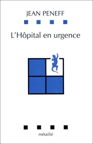 L'hôpital en urgence