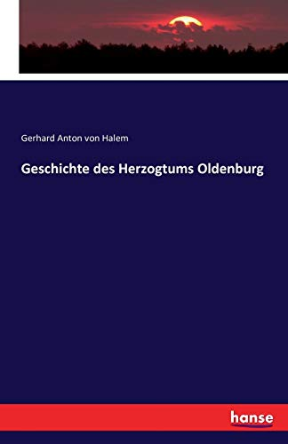 Geschichte des Herzogtums Oldenburg