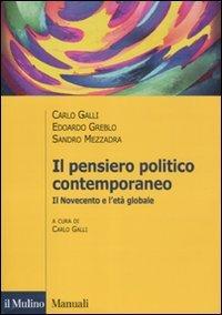 Il pensiero politico contemporaneo. Il Novecento e l'età globale