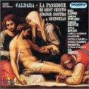 Caldara: La Passione di Gesù Cristo Signor Nostro & 4 Sinfonias