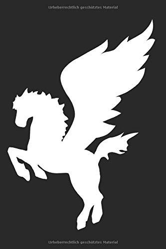 Pegasus Notizbuch: Pegasus Geflügeltes Pferd Griechische Mythologie Pegasos Notizen Planer Tagebuch (Liniert, 15 x 23 cm, 120 Linierte Seiten, 6