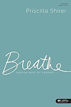 breathe by priscilla shirer