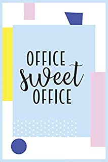 """Office Sweet Office: teacher appreciation day teacher Notebook, Gift For Teacher, (6""""x9""""), appreciation gift, 120 Pages"""