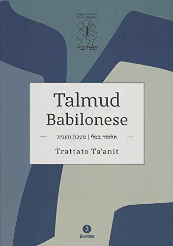 Talmud babilonese. Trattato Ta'anit. Testo originale a fronte