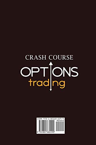 31R5fZwzZIL - Options Trading Crash Course: A Beginner's Guide to Becoming a Successful Trader, with Easy-to-Follow Strategies for Creating a Powerful Passive Income Stream