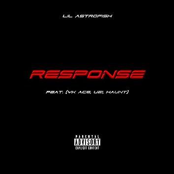 RESPONSE (feat. YK ACE, UZI & Haunt)