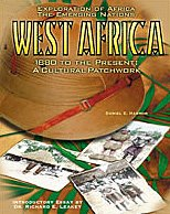 West Africa: 1880 To the Present : A Cultural Patchwork (Explorations of Africa the Emerging Nations)