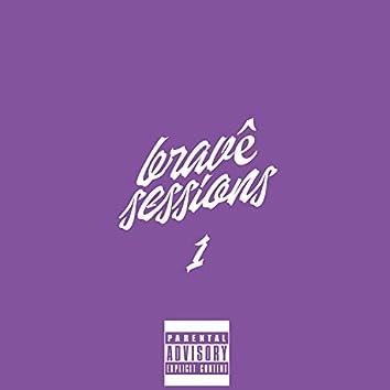Bravê Sessions #1