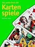 Das große Buch der Kartenspiele
