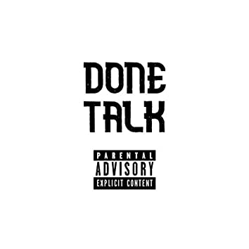 Done Talk (feat. Russ & CH)