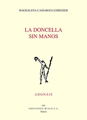La doncella sin manos (Poesía. Adonáis nº 649) eBook: Camargo ...