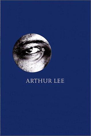 Arthur Lee: Alone Again Or (Mojo Heroes)