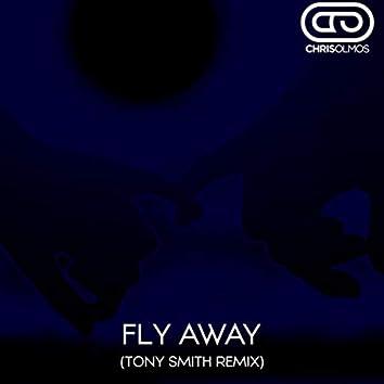 Fly Away (Tony Smith Remix)
