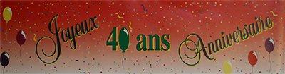 Banderole papier joyeux anniversaire 40ans - 2.44X0.16m - l'unité