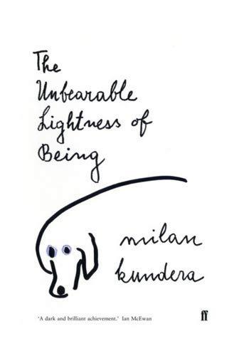 Unbearable Lightness Of Being: Milan Kundera