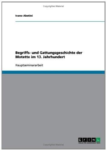 Begriffs- und Gattungsgeschichte der Motette im 13. Jahrhundert