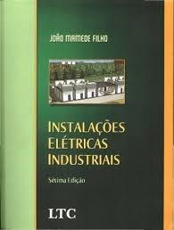 Instalações Elétricas Industriais - 7ª Edição 2007