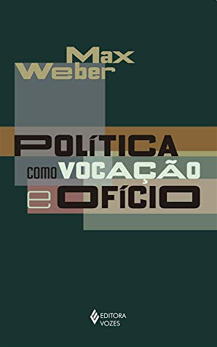 Política como vocação e ofício