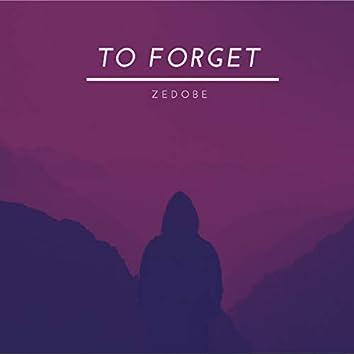 To Forget (Instrumental Version)