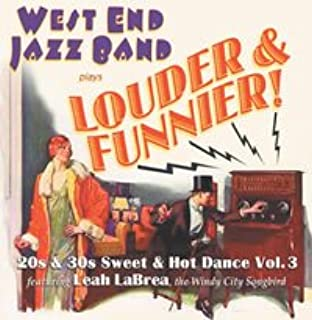 West End Jazz Band Plays Louder and Funnier-20s & 30s Sweet & Hot Dance Vol.3