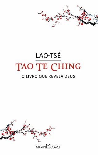 Tao te Ching: O livro que revela Deus: 136