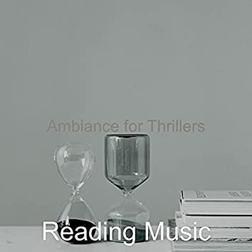 Ambiance for Thrillers