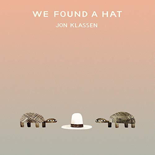 We Found a Hat  By  cover art
