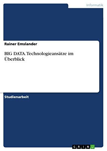 BIG DATA. Technologieansätze im Überblick (German Edition)