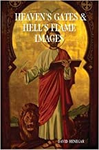 HEAVEN'S GATES & HELL'S FLAME IMAGES