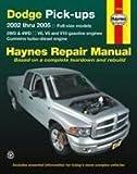 Dodge Pick-ups 2002-2005 Full Size Models (Haynes Repair Manuals)