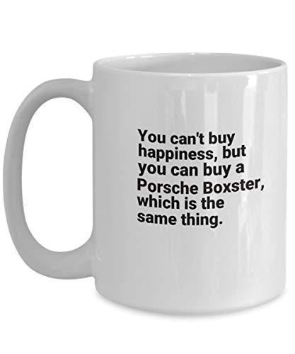 N\A Porsch Becher, Sie können Nicht Glück kaufen, Aber Sie können einen Porsche Boxster kaufen - Becher Kaffeetasse - Mutter Vatertag Lustige Becher, Inspirierende Geschenk Sarkasmus
