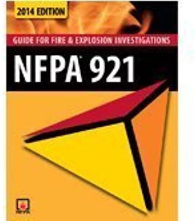 Nfpa 921 Guide For Fire Explosion Investigations 2014