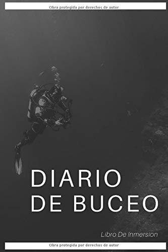 Diario De Buceo: Libro de inmersion: 100 paginas, 200 inmersiones,Cuaderno de inmersión
