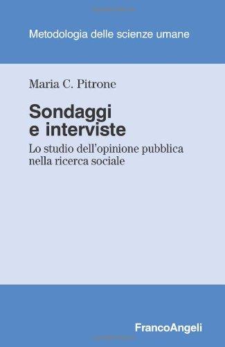 Sondaggi e interviste. Lo studio dell'opinione pubblica nella ricerca sociale