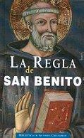 La regla de San Benito (NORMAL)