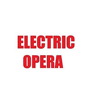 ELECTRIC OPERA