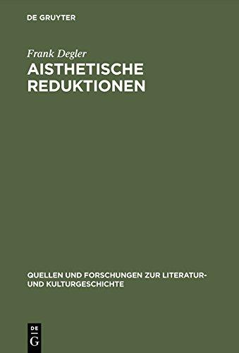 Aisthetische Reduktionen: Analysen zu Patrick Süskinds 'Der Kontrabaß', 'Das Parfum' und 'Rossini' (Quellen und Forschungen zur Literatur- und Kulturgeschichte)